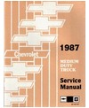 1987 CHEVROLET C/K 40-60 MEDIUM DUTY TRUCK Body, Chassis & Electrical Service Manual