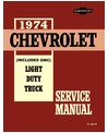 1974 CHEVROLET & GMC C/K 10-30 LIGHT DUTY TRUCK Body, Chassis & Electrical Service Manual