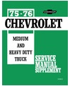 1975-1976 CHEVROLET MEDIUM DUTY HEAVY TRUCK SUPPLEMENT Body, Chassis & Electrical Service Manual [eb11290R]