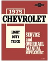 1975 CHEVROLET & GMC C/K 10-30 LIGHT DUTY TRUCK Body, Chassis & Electrical Service, Unit Repair/Overhaul Manual Supplement
