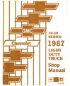1987 CHEVROLET & GMC C/K 10-30 LIGHT DUTY, G & P SERIES Body, Chassis & Electrical Service Manual