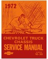 1972 CHEVROLET C/K 10-30 LIGHT DUTY TRUCK Body, Chassis & Electrical Service Manual