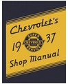 1937 CHEVROLET CAR & TRUCK Full Line Chassis & Electrical Service Manual