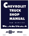 1955 CHEVROLET TRUCK Full Line Body, Chassis & Electrical Service Manual