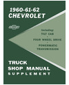 1960-62 CHEVROLET TRUCK Full Line Body, Chassis & Electrical Service Manual Supplement