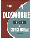 1961 OLDSMOBILE DELTA 88 & NINETY EIGHT Body, Chassis & Electrical Service Manual
