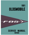 1961 OLDSMOBILE F-85 Body, Chassis & Electrical Service Manual