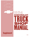 1964 CHEVROLET TRUCK Full Line Body, Chassis & Electrical Service Manual Supplement