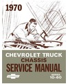 1970 CHEVROLET C/K 10-60 LIGHT & MEDIUM DUTY TRUCK Body, Chassis & Electrical Service Manual