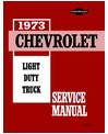 1973 CHEVROLET C/K 10-30 LIGHT DUTY TRUCK Body, Chassis & Electrical Service Manual