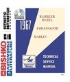 1967 AMC AMBASSADOR, MARLIN & REBEL Body, Chassis & Electrical Service Manual CD