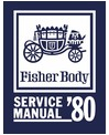 1980 BUICK, CADILLAC, CHEVROLET, OLDSMOBILE & PONTIAC Body Only Service Manual