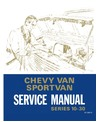 1971 CHEVROLET FULL SIZE G VAN Body, Chassis & Electrical Service Manual