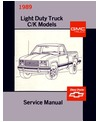 1989 CHEVROLET & GMC C/K 10-30 LIGHT DUTY TRUCK Body, Chassis & Electrical Service Manual