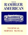 1962 AMC AMERICAN & RAMBLER Body, Chassis & Electrical Service Manual