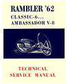 1962 AMC AMBASSADOR & CLASSIC Body, Chassis & Electrical Service Manual