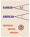 1963 AMC AMERICAN & RAMBLER Body, Chassis & Electrical Service Manual