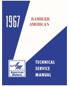 1967 AMC AMERICAN Body, Chassis & Electrical Service Manual