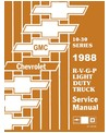 1988 CHEVROLET & GMC R/V 10-30 LIGHT DUTY TRUCK, SUBURBAN & VAN Body, Chassis & Electrical Service Manual