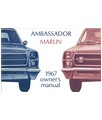 1967 AMC AMBASSADOR & MARLIN Owners Manual