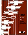 1985 CHEVROLET & GMC C/K 10-35 LIGHT DUTY, G & P SERIES Body, Chassis & Electrical Service Manual