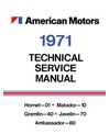 1971 AMC Full Line Body, Chassis & Electrical Service Manual