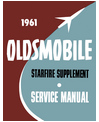 1961 OLDSMOBILE STARFIRE Body, Chassis & Electrical Service Manual Supplement