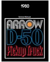1980 DODGE RAM 50 & PLYMOUTH ARROW Body, Chassis & Electrical Service Manual